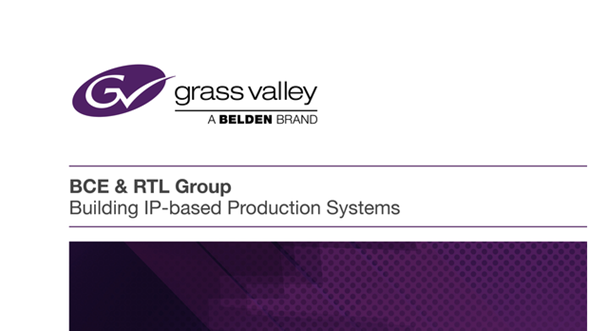 BCE & RTL Group Building IP Based Production Systems Case Study GVB-1-0780A-EN-CS Thumbnail
