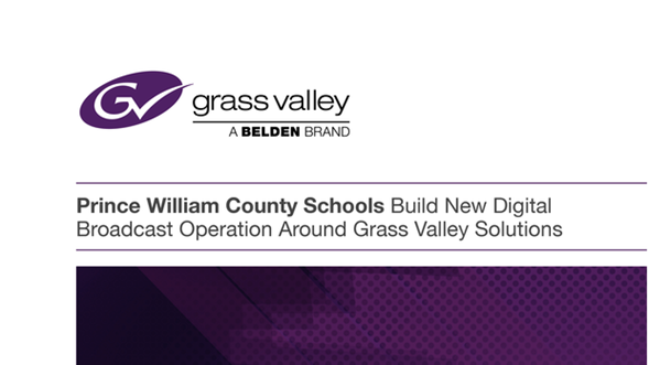 Prince William County Schools Build New Digital Broadcast Operation GVB-1-0787A-EN-CS Thumb